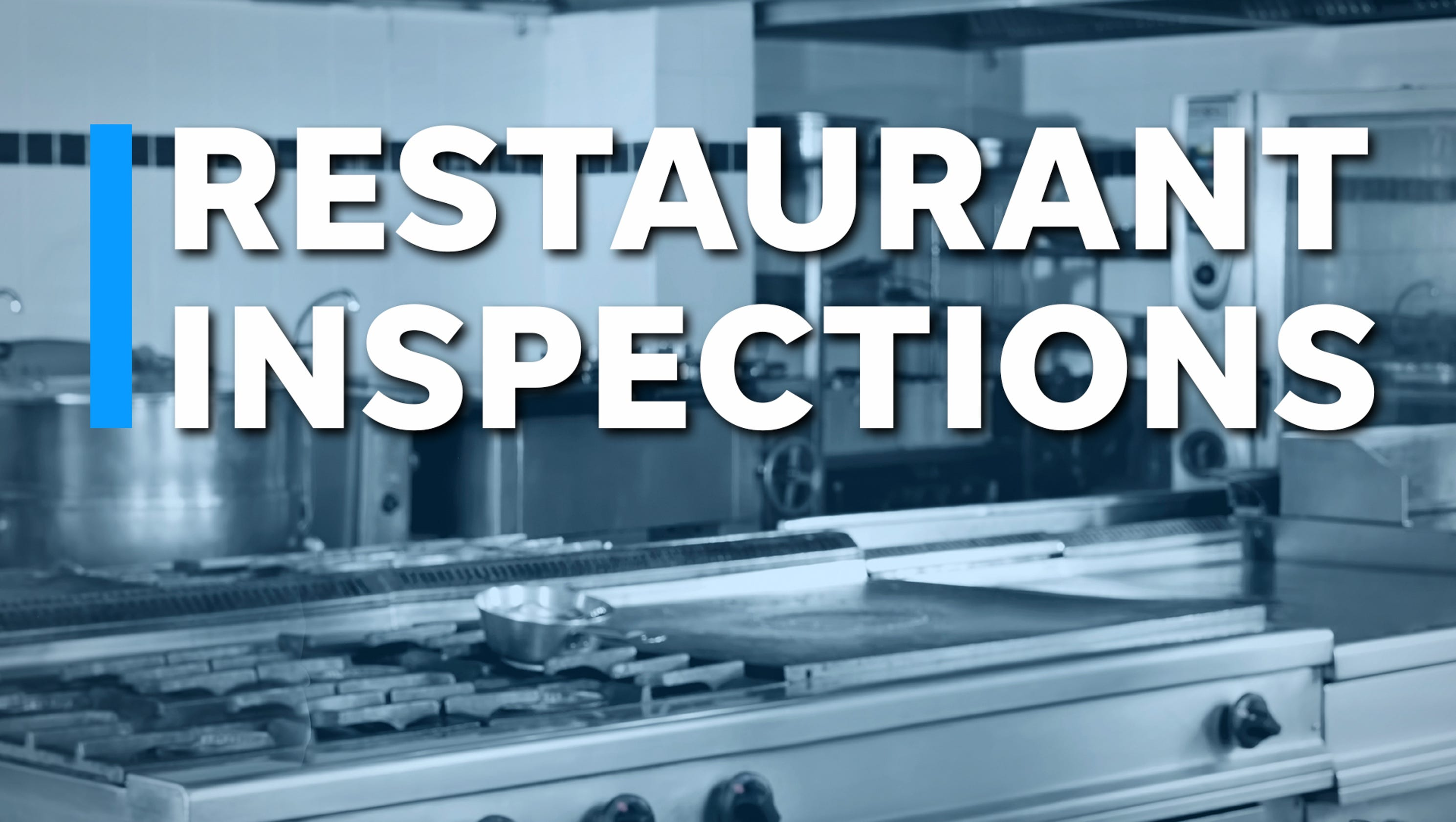Adams County inspections: Two restaurants out of compliance