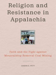 Religion and Resistance in Appalachia: Faith and the