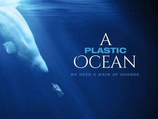 "A screening of ""A Plastic Ocean"" will be at 7 p.m. Jan. 18 at the Fort Pierce Yacht Club."