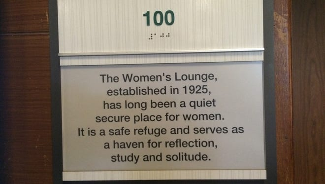 A sign outside the Women's Lounge at the MSU Union, notes  the space has been a safe refuge for women since 1925. It's being converted to a study space for all students.