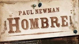 Paul Newman in Hombre