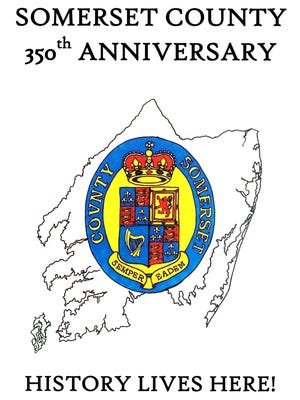 Somerset County will celebrate its 350th anniversary on Sept. 17, 2016.