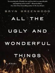"The book jacket of Bryn Greenwood's ""All the Ugly and"