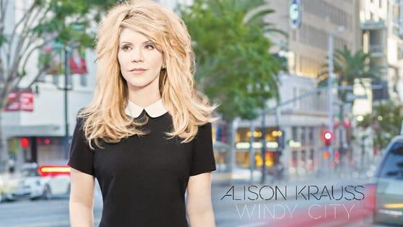 """Windy City"" by Alison Krauss."