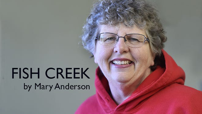 Fish Creek columnist Mary Anderson.