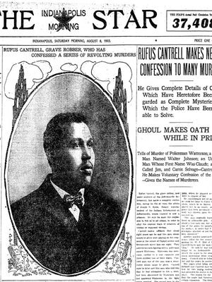 An Aug. 8, 1903, IndyStar story details the confessions of grave robber Rufus Cantrell.