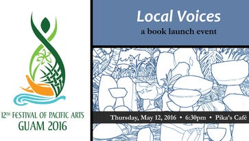 """The Guam Festival of Pacific Literary Arts Publications Committee will launch """"Local Voices."""" The public is invited to the release at 6:30 p.m. May 12 at Pika's Cafe."""