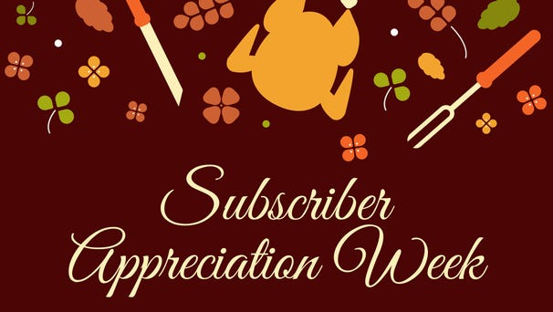 subscriber appreciation week