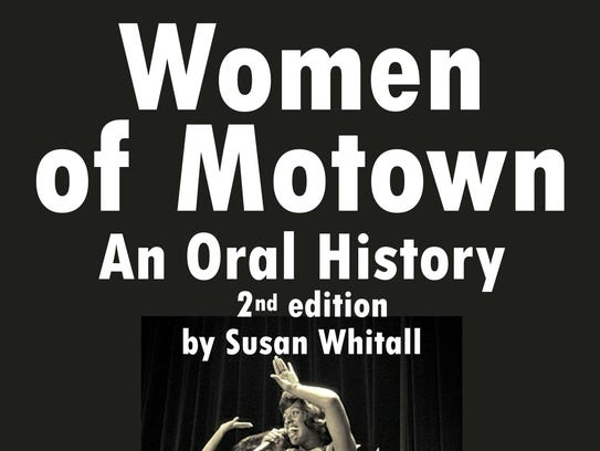 "The second edition of ""Women of Motown: An Oral History"""