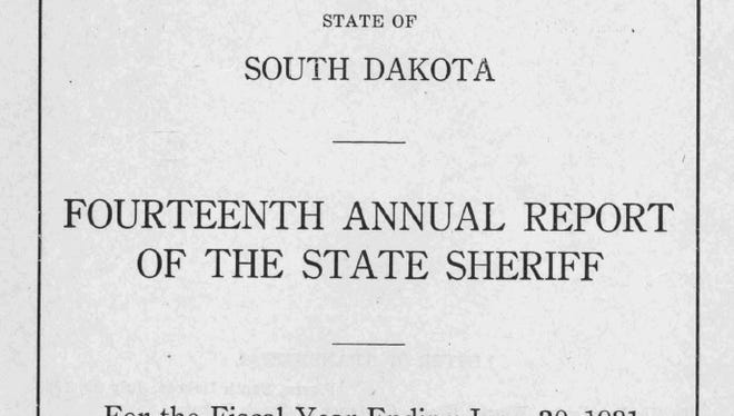The cover of the State Sheriff's annual report from 1931. The office was the first statewide law enforcement agency in South Dakota.`