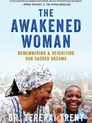 Dr. Tererai Trent wrote the book 'The Awakened Woman' to help bring awareness to the schools she has helped start up in her native Zimbabwe.