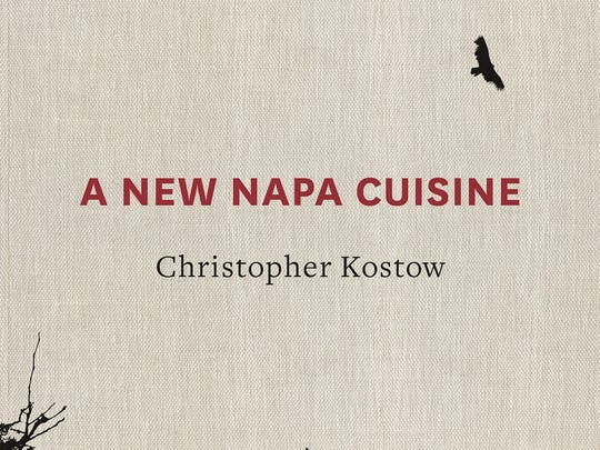 """This image provided by Random House shows the cover for the book """"A New Napa Cuisine"""" by chef Christopher Kostow. Kostow, who started out studying philosophy, has a three Michelin star rating for his work at The Restaurant at Meadowood, located in a lush Napa Valley resort. """"Studying philosophy did teach me to absorb a lot of information with a critical eye and then use that information in a singular and personal manner,"""" he writes in his first book coming out in October 2014."""