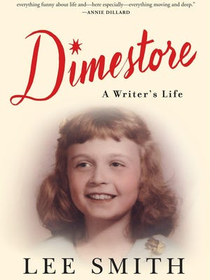 "The cover for ""Dimestore: A Writer's Life,"" by Lee Smith."
