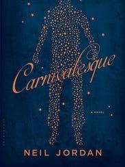 """""""Carnivalesque"""" by Neil Jordan"""