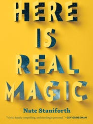 """Here is Real Magic: A Magician's Search for Wonder"