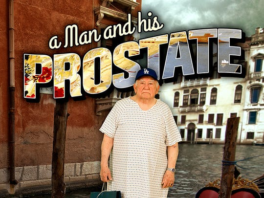 """A Man and His Prostate"": A true story about Ed Weinberger's"
