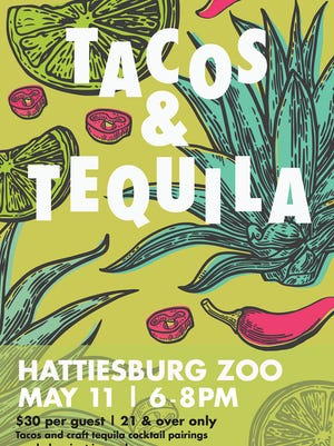 The second annual Tacos & Tequila after-hours event is set for 6-9 p.m. May 11 at the Hattiesburg Zoo.