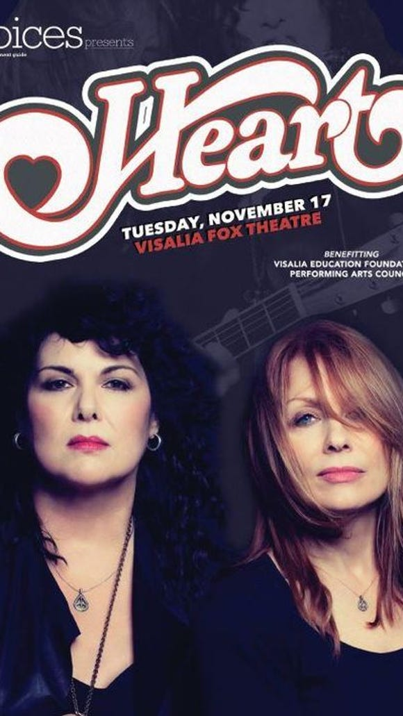 Heart performs Tuesday, Nov. 17 at the Visalia Fox Theatre. Proceeds from the concert benefit the Visalia Education Foundation's Performing Arts Council.