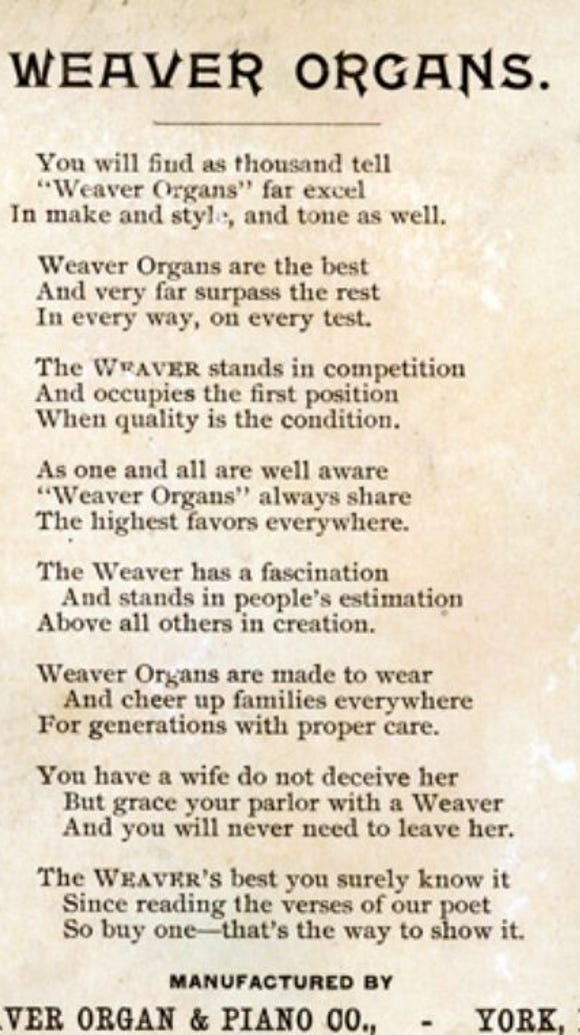 To promote York, Pa.'s, Weaver Organ and Piano Co.,