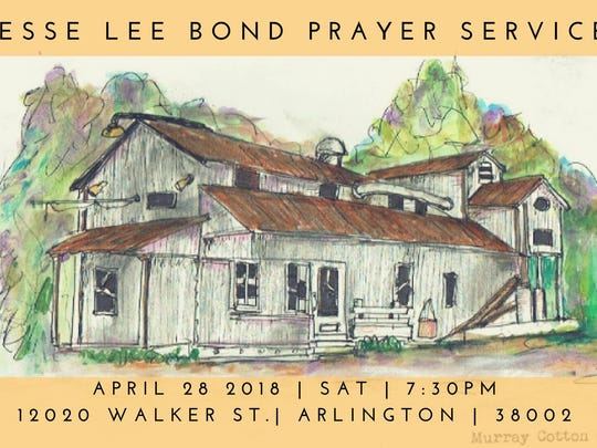 Jesse Lee Bond Prayer Service April 26, 2018