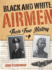 """The cover of """"Black and White Airmen: Their True History"""""""