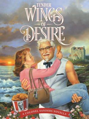 Col. Harland Sanders is the hero of KFC's romance novella, Tender Wings of Desire