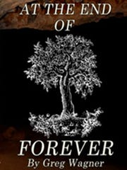 """""""At The End Of Forever – An Action Thriller, """" by York"""
