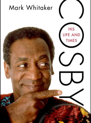 """""""Cosby: His Life and Times"""" by Mark Whitaker"""