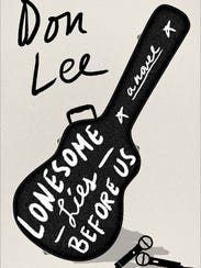 Lonesome Lies Before Us: A Novel. By Don Lee. W.W.
