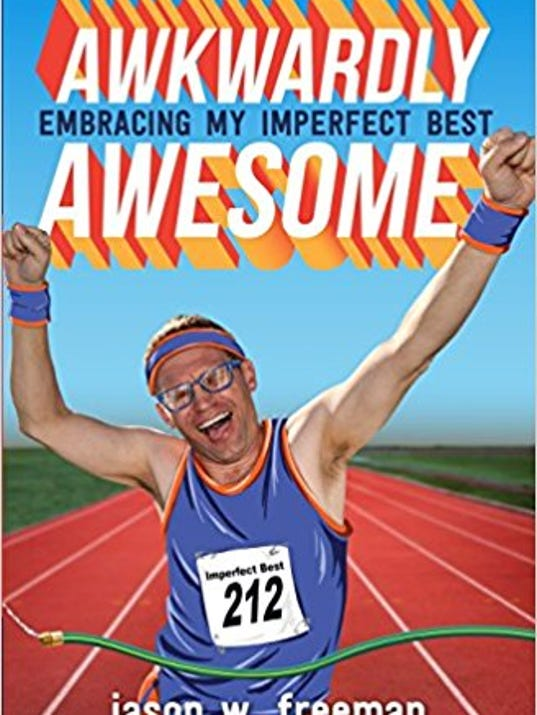 """Awkwardly Awesome: Embracing my Imperfect Best"""