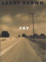 "Book cover of Larry Brown's ""Fay."""