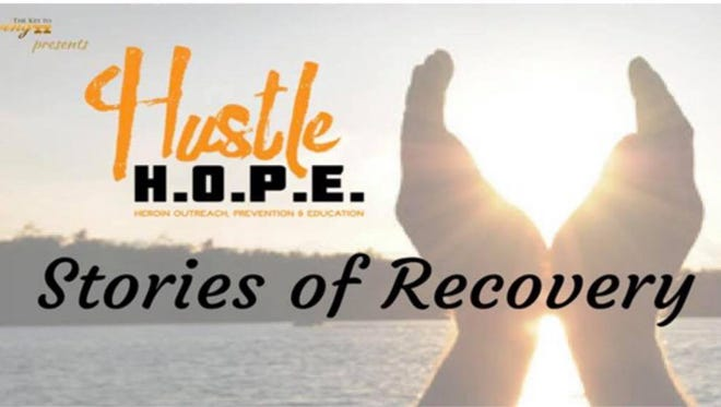 Hustle HOPE, or Heroin outreach, prevention and education, is hosting an Stories of Recovery fundraiser to raise money for transitional housing.