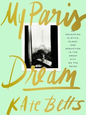 'My Paris Dream' by Kate Betts