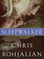 'The Sleepwalker' by Chris Bohjalian