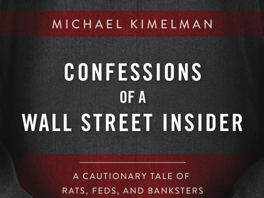 Wall Street trader Michael Kimelman of Mamaroneck used his time in prison to write his memoir.