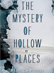 'The Mystery of Hollow Places' by Rebecca Podos