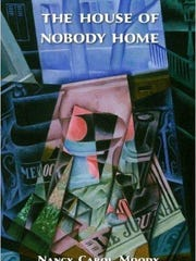 "Nancy Carol Moody's ""The House of Nobody Home"""