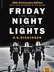 """H.G. Bissinger's """"Friday Night Lights"""" has been made into a movie, spotlighting high school football, a source of deep pride in many Texas towns."""