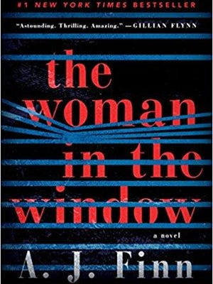"""The Woman in the Window"" (William Morrow, $26.99) by A.J. Finn."