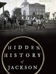 A new book examines some of Jackson's less known history.