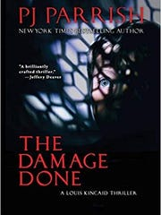 """The Damage Done"" by P. J. Parrish."
