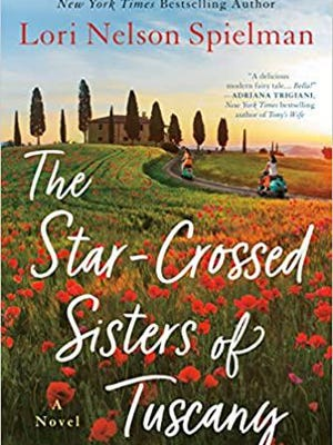 """The Star-Crossed Sisters of Tuscany"" by Lori Nelson Spielman"