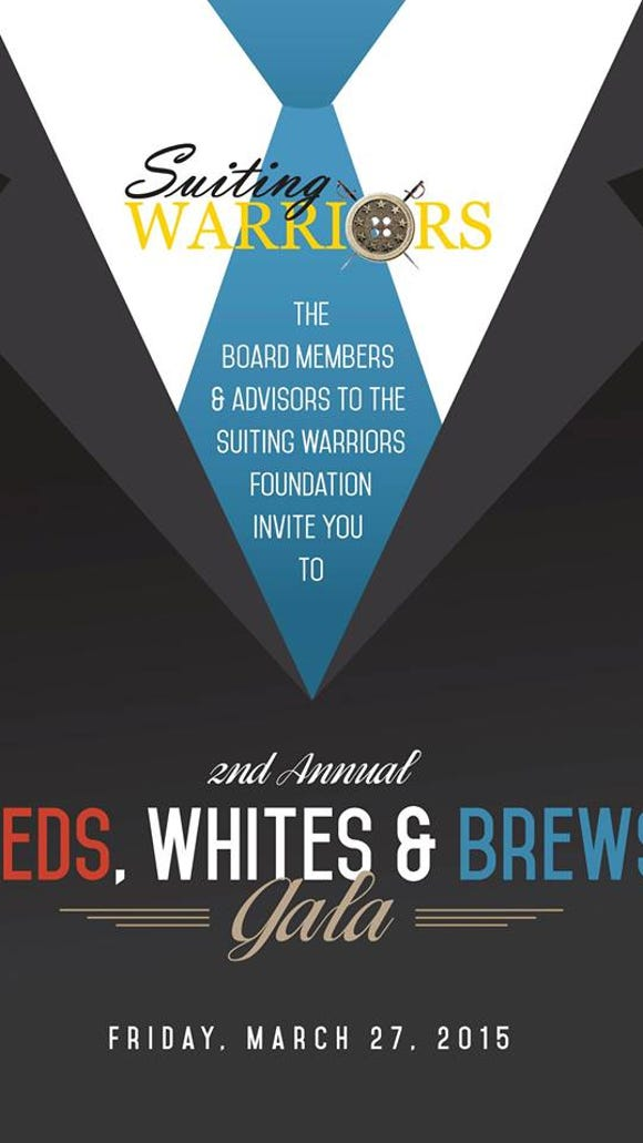 The Suiting Warriors Foundation will hold the second annual Reds, Whites and Brews gala fundraiser on March 27