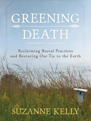 'Greening Death' by Suzanne Kelly.
