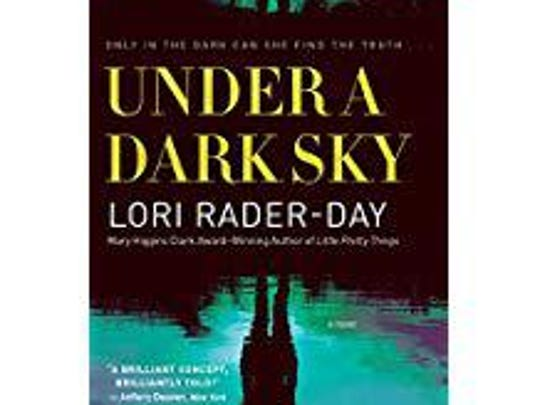 """Under a Dark Sky"" by Lori Rader-Day"