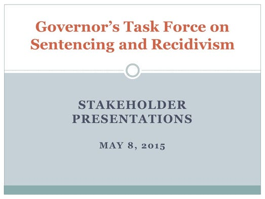 Governor s Task Force on Sentencing and Recidivism. Tennessee may extend prison sentences