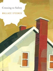 """Crossing to Safety"" by Wallace Stegner"