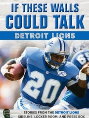 """Book cover, """"If these walls could talk"""", stories from the Detroit Lions sideline, locker room and press box by Lomas Brown and Mike Isenberg"""