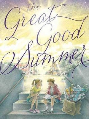 """""""The Great Good Summer"""""""