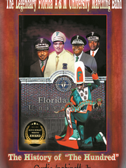 """""""The Legendary Florida A & M University Marching Band,"""